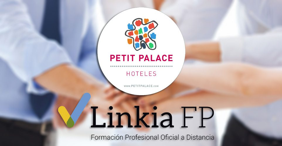 Acord de col·laboración entre Linkia FP i Hight Tech Hotels Resorts (Petit Palace Hotel)